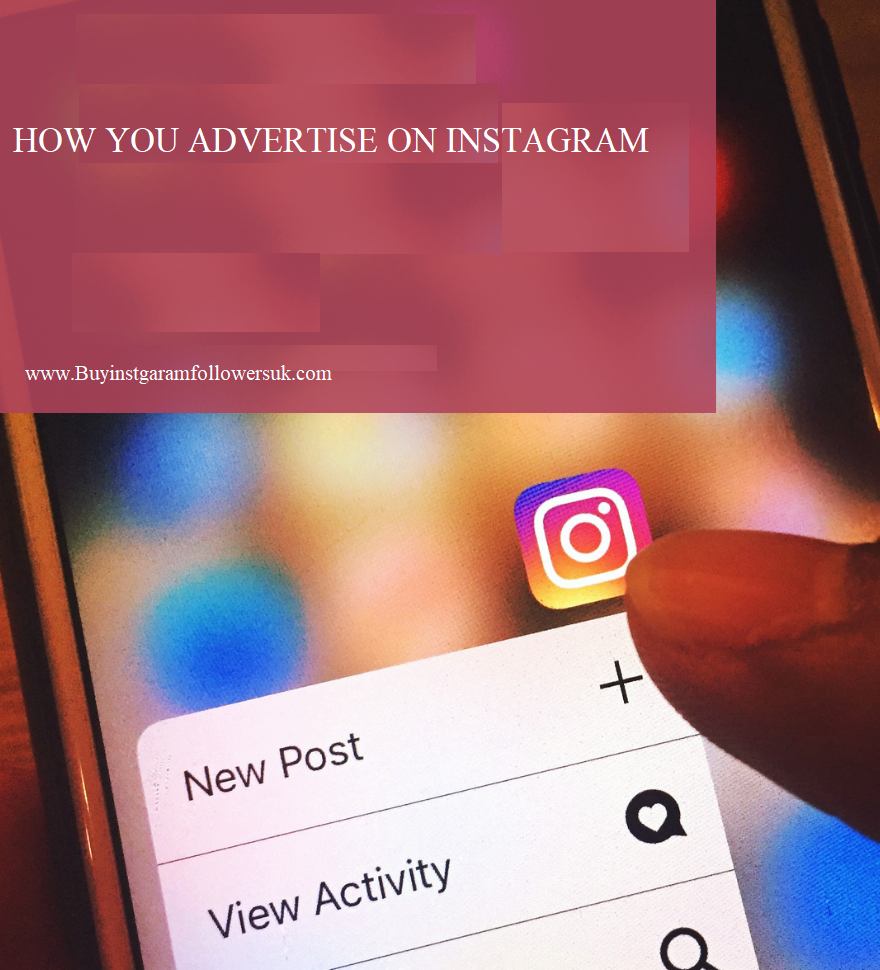 how you Advertise on instagram