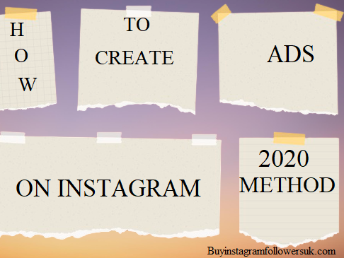 How to create Ads on Instagram 2020 Method?